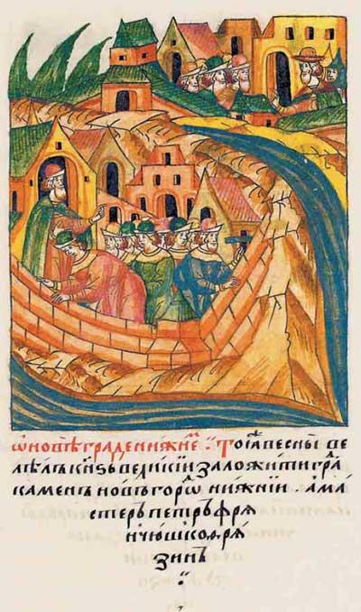 Лицевой летописный свод Ивана IV Грозного. 7016 (1516): Закладка Кремля в Нижнем Новгороде