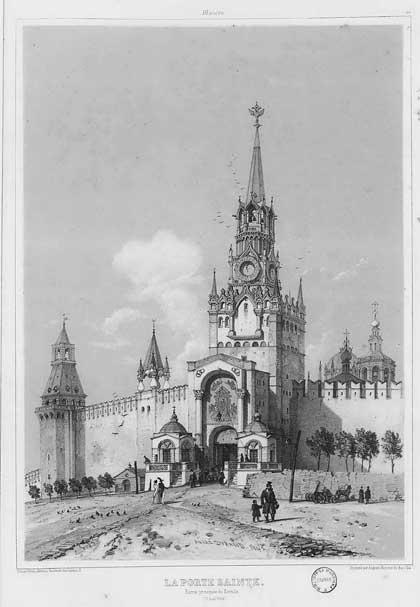 Москва. Кремль, Спасская башня и куранты, 1839. Андре Дюран